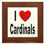 I Love Cardinals Framed Tile
