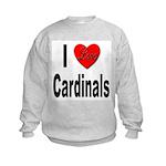 I Love Cardinals (Front) Kids Sweatshirt