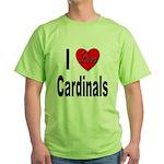 I Love Cardinals (Front) Green T-Shirt