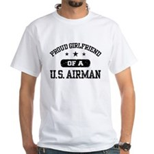 Proud Girlfriend of a US Airman Shirt