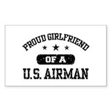 Proud Girlfriend of a US Airman Decal