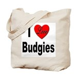 I Love Budgies Tote Bag