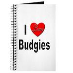 I Love Budgies Journal