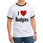 I Love Budgies (Front) Ringer T