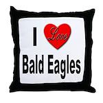 I Love Bald Eagles Throw Pillow