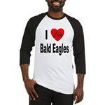 I Love Bald Eagles Baseball Jersey