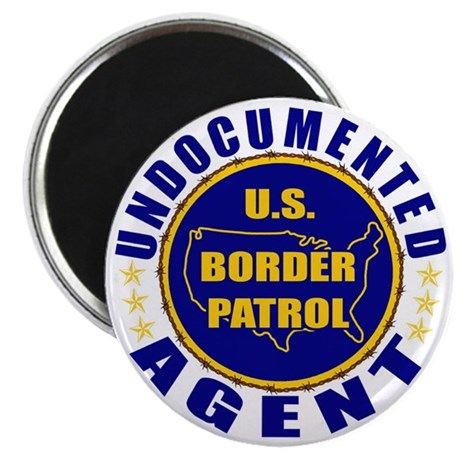 Undocumented Border Patrol Agent 2.25&quot; Magnet (10