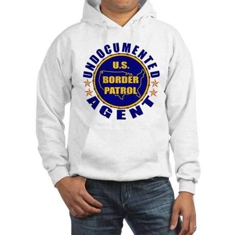 Undocumented Border Patrol Agent Hooded Sweatshirt
