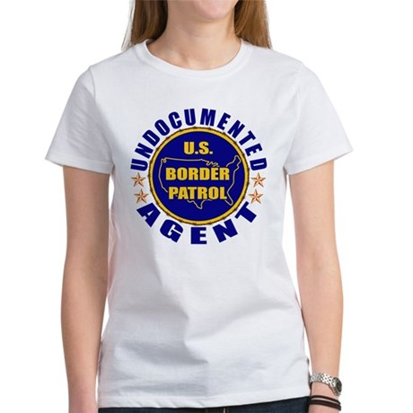 Undocumented Border Patrol Agent Women's T-Shirt