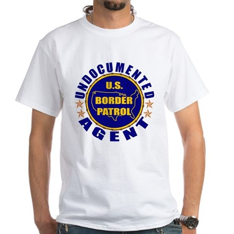 Undocumented Border Patrol Agent White T-Shirt