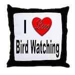 I Love Bird Watching Throw Pillow