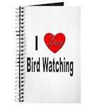 I Love Bird Watching Journal