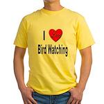 I Love Bird Watching (Front) Yellow T-Shirt