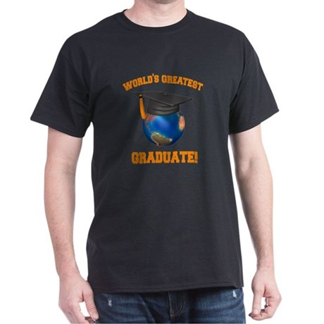 World's Greatest Graduate Dark T-Shirt
