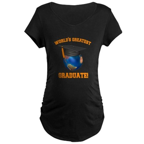 World's Greatest Graduate Maternity Dark T-Shirt