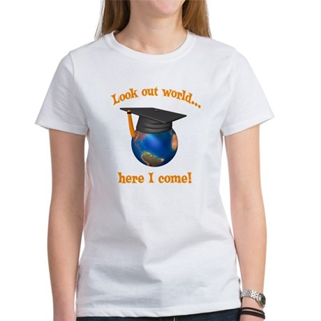 Look Out World Here I Come Women's T-Shirt