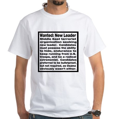 Wanted: New Leader White T-Shirt