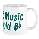 Without Music Life Would B Flat Mug