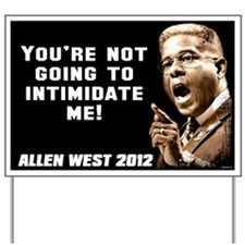 Allen West - Intimidate Yard Sign