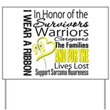 Sarcoma Tribute Ribbon Yard Sign