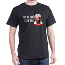Osama Bin Laden - Yes we did T-Shirt