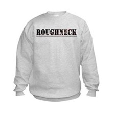 Unique Roughneck Sweatshirt