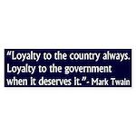 Loyalty Mark Twain Quote (bumper sticker)