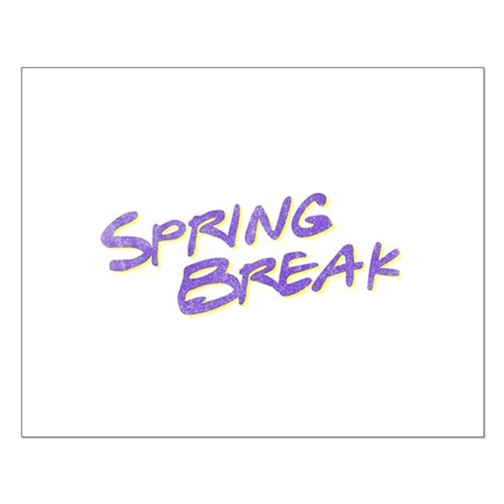Spring Break Small Poster