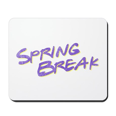 Spring Break Mousepad