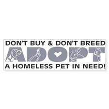 Grey Adopt Bumper Bumper Sticker