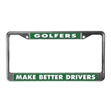 Golfers Make Better Drivers License Plate Frame