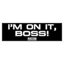 NCIS: On It! Bumper Sticker