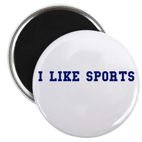 I like sports. Magnet