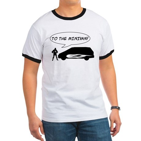 To the Minivan! Ringer T-Shirt