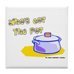 Who's Got The Pot 06 Tile Coaster