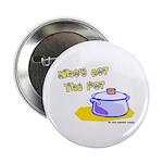 Who's Got The Pot 06 Button