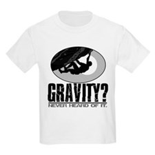 Gravity? Rock Climber Kids T-Shirt