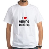I * Online Dating Shirt