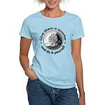 Give Them A Quarter Women's Light T-Shirt