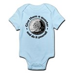 Give Them A Quarter Infant Bodysuit