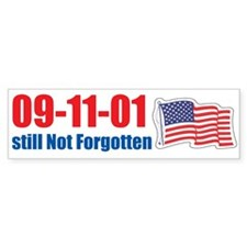09-11-01 Still Not Forgotten Bumper Sticker