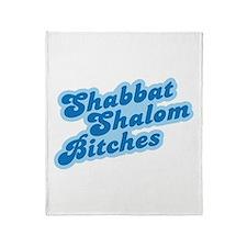 Shalom Bitches Throw Blanket