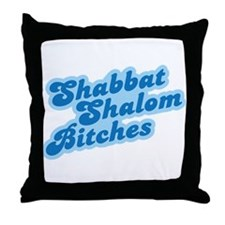 Shalom Bitches Throw Pillow