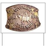 WY Centennial Yard Sign