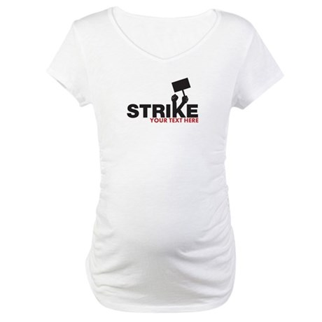 Customizable Strike Design Maternity T-Shirt