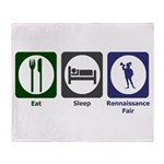Eat - Sleep - Ren Fair Throw Blanket