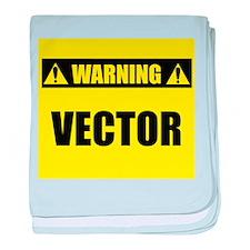 WARNING: Vector baby blanket