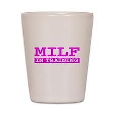 MILF IN TRAINING SHIRT TEE TS Shot Glass