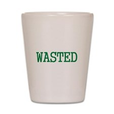 WASTED SHIRT FUNNY DRUNK COLL Shot Glass