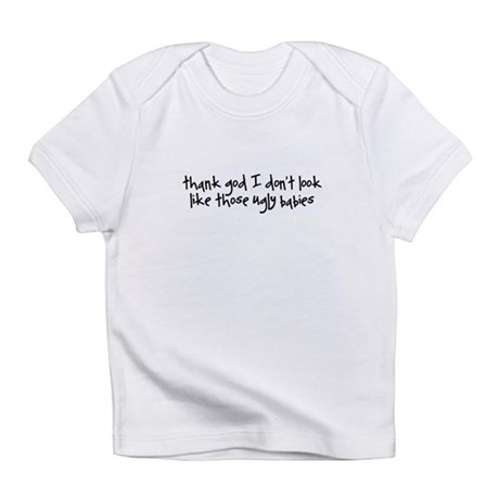 Ugly Babies Infant T-Shirt